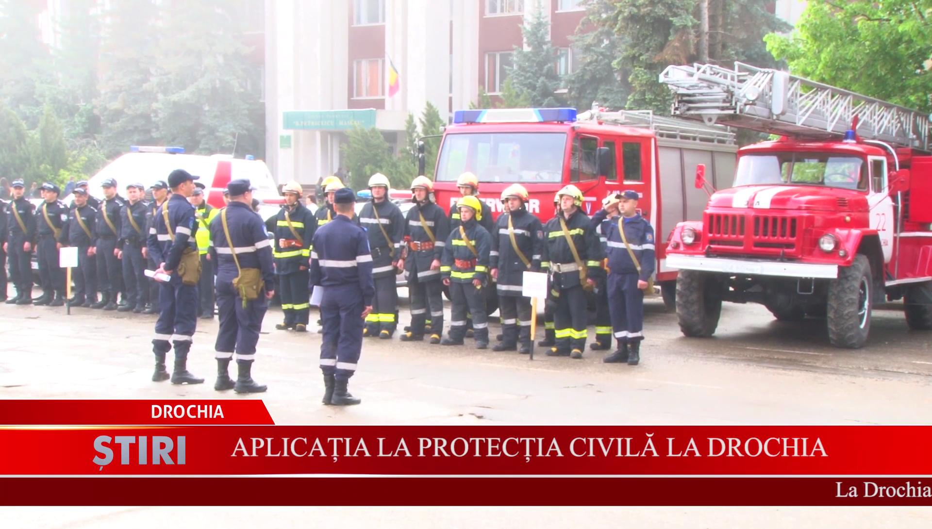 Aplicația la protecția civilă la Drochia