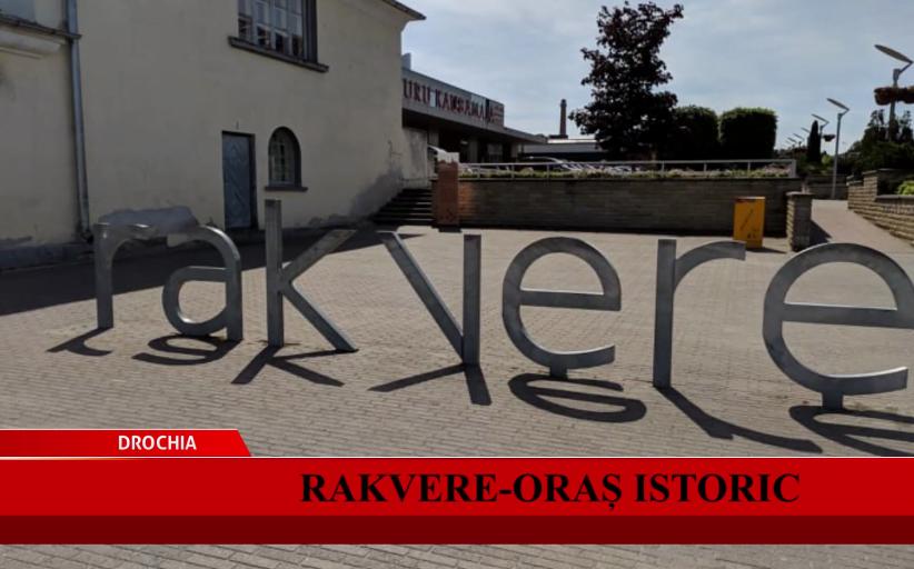 Rakvere - oraș istoric