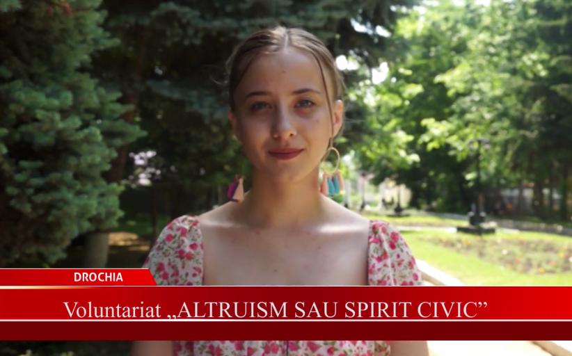 """Voluntariat """"Altruism sau spirit civic"""""""