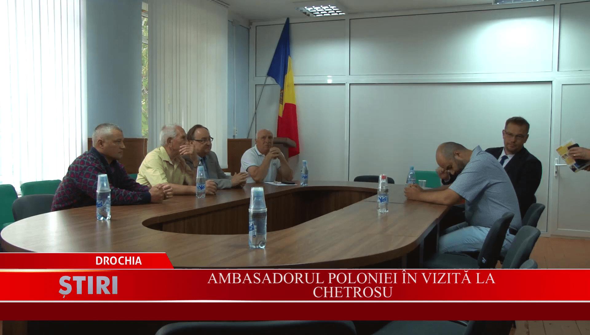 Ambasadorul Poloniei în vizită la Chetrosu