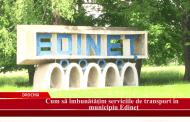 Cum să îmbunătățim serviciile de transport în municipiul Edineț